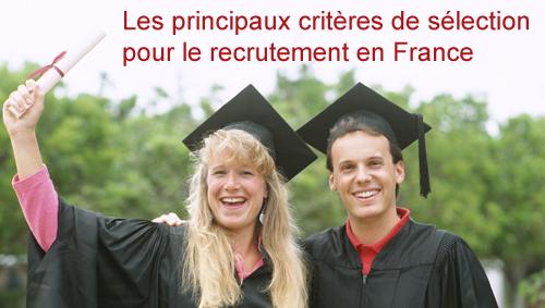 Principaux critères de sélection pour le recrutement en France